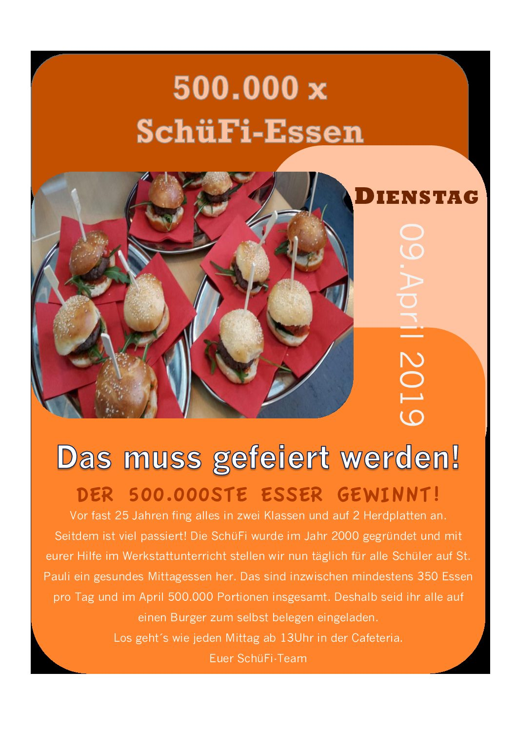 500 000mal SchüFi-Essen – Große Feier am 9. April ab 13 Uhr